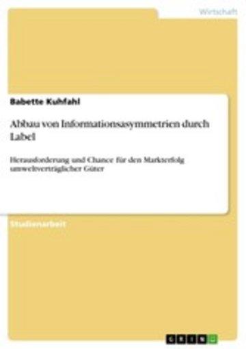 eBook Abbau von Informationsasymmetrien durch Label Cover
