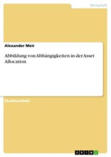 eBook Abbildung von Abhängigkeiten in der Asset Allocation Cover