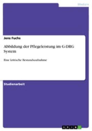 eBook Abbildung der Pflegeleistung im G-DRG System Cover