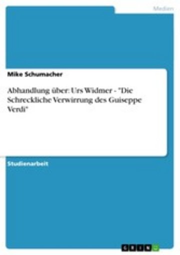 eBook Abhandlung über: Urs Widmer - 'Die Schreckliche Verwirrung des Guiseppe Verdi' Cover
