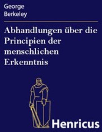 eBook Abhandlungen über die Principien der menschlichen Erkenntnis Cover