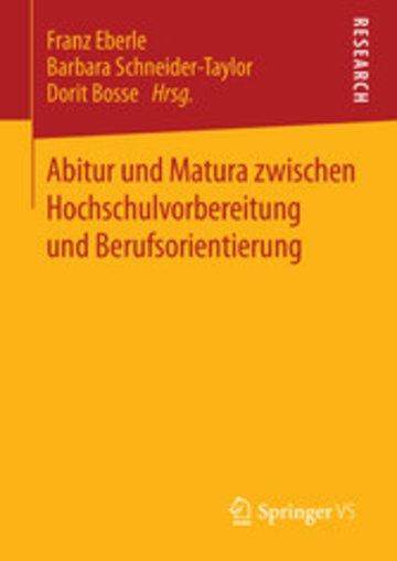 eBook Abitur und Matura zwischen Hochschulvorbereitung und Berufsorientierung Cover