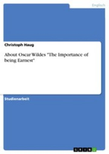 eBook About Oscar Wildes 'The Importance of being Earnest' Cover