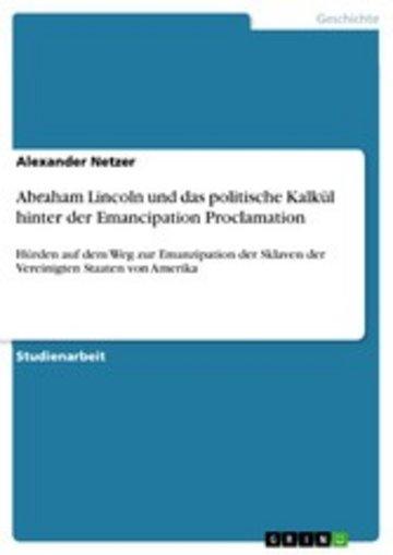 eBook Abraham Lincoln und das politische Kalkül hinter der Emancipation Proclamation Cover