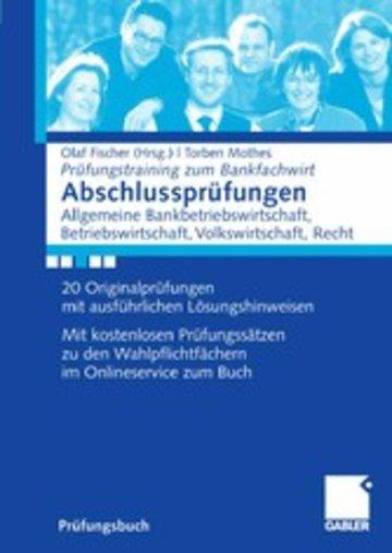eBook Abschlussprüfungen Allgemeine Bankwirtschaft, Betriebswirtschaft, Volkswirtschaft, Recht Cover
