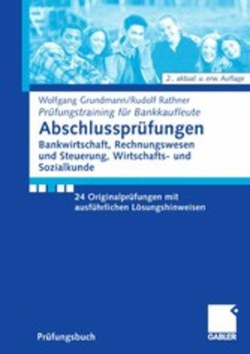 eBook Abschlussprüfungen Bankwirtschaft, Rechnungswesen und Steuerung, Wirtschafts- und Sozialkunde Cover