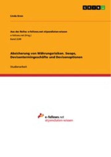 eBook Absicherung von Währungsrisiken. Swaps, Devisentermingeschäfte und Devisenoptionen Cover