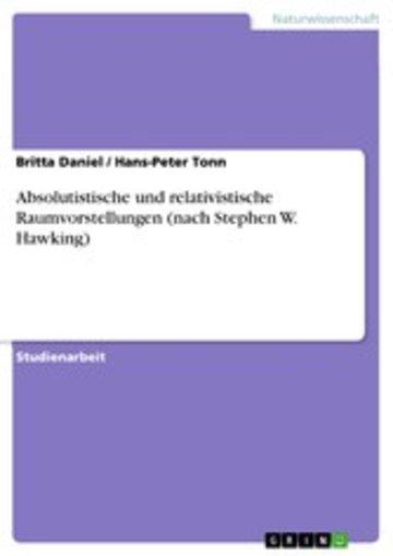 eBook Absolutistische und relativistische Raumvorstellungen (nach Stephen W. Hawking) Cover