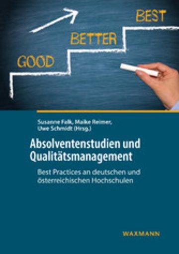 eBook Absolventenstudien und Qualitätsmanagement: Best Practices an deutschen und österreichischen Hochschulen Cover