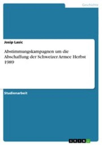 eBook Abstimmungskampagnen um die Abschaffung der Schweizer Armee Herbst 1989 Cover
