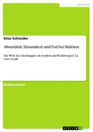 eBook Absurdität, Einsamkeit und Tod bei Malraux Cover
