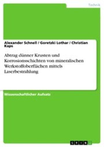 eBook Abtrag dünner Krusten und Korrosionsschichten von mineralischen Werkstoffoberflächen mittels Laserbestrahlung Cover