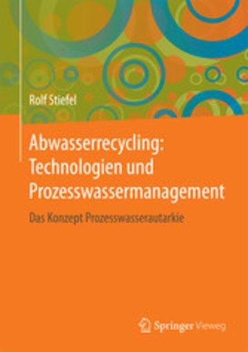 eBook Abwasserrecycling: Technologien und Prozesswassermanagement Cover