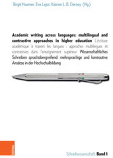 eBook Academic writing across languages: multilingual and contrastive approaches in higher education Cover