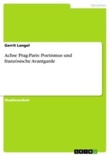 eBook Achse Prag-Paris: Poetismus und französische Avantgarde Cover