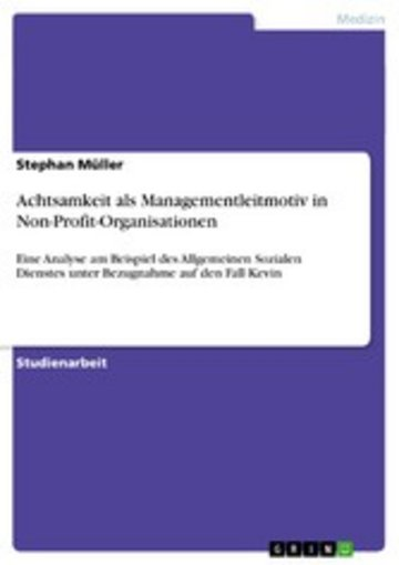 eBook Achtsamkeit als Managementleitmotiv in Non-Profit-Organisationen Cover