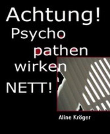 eBook ACHTUNG! Psychopathen wirken nett! Cover