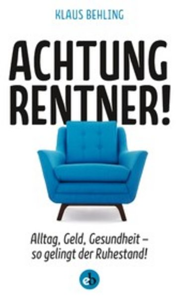 eBook Achtung, Rentner! Cover