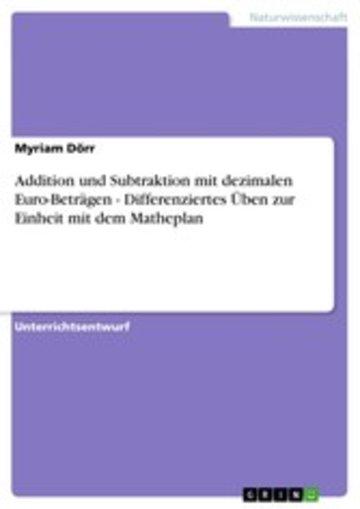 eBook Addition und Subtraktion mit dezimalen Euro-Beträgen - Differenziertes Üben zur Einheit mit dem Matheplan Cover