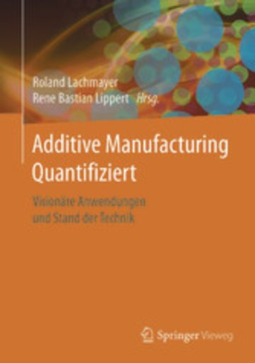eBook Additive Manufacturing Quantifiziert Cover