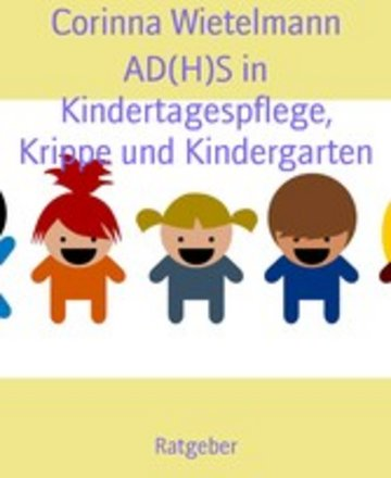 eBook AD(H)S in Kindertagespflege, Krippe und Kindergarten Cover