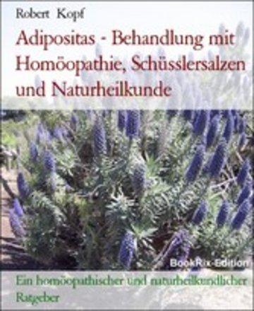 eBook Adipositas - Behandlung mit Homöopathie, Schüsslersalzen und Naturheilkunde Cover