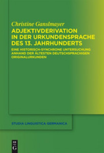eBook Adjektivderivation in der Urkundensprache des 13. Jahrhunderts Cover