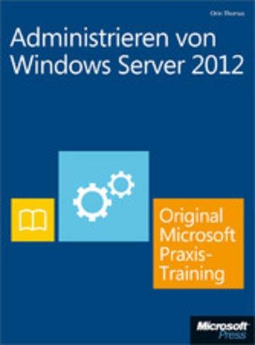 eBook Administrieren von Windows Server 2012 - Original Microsoft Praxistraining Cover