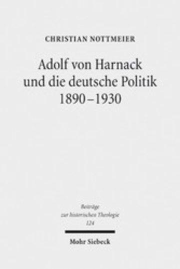 eBook Adolf von Harnack und die deutsche Politik 1890-1930 Cover