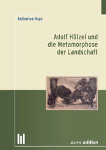 eBook Adolf Hölzel und die Metamorphose der Landschaft Cover