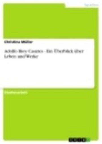 eBook Adolfo Bioy Casares - Ein Überblick über Leben und Werke Cover