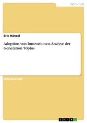 eBook Adoption von Innovationen. Analyse der Generation 50plus Cover
