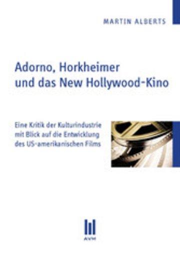 eBook Adorno, Horkheimer und das New Hollywood-Kino Cover
