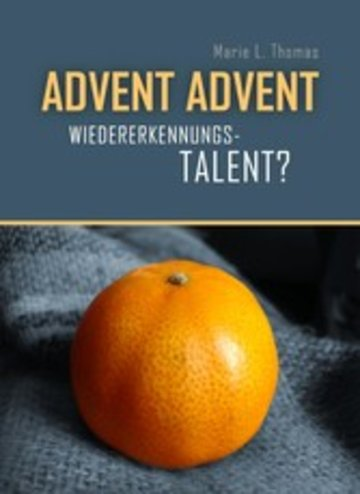 eBook Advent, Advent ... Wiedererkennungstalent? Cover