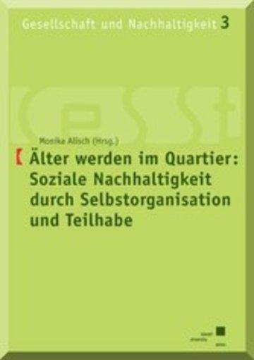 eBook Älter werden im Quartier: Soziale Nachhaltigkeit durch Selbstorganisation und Teilhabe Cover