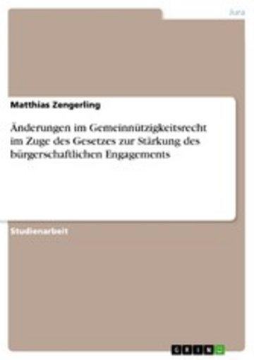 eBook Änderungen im Gemeinnützigkeitsrecht im Zuge des Gesetzes zur Stärkung des bürgerschaftlichen Engagements Cover