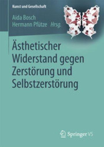 eBook Ästhetischer Widerstand gegen Zerstörung und Selbstzerstörung Cover