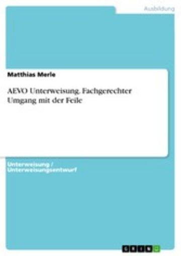 eBook AEVO Unterweisung. Fachgerechter Umgang mit der Feile Cover