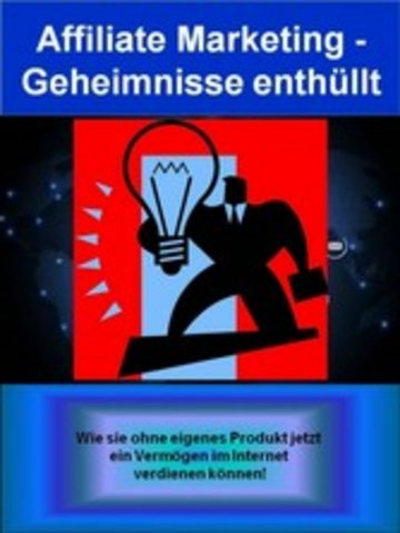 eBook Affiliate Marketing - Geheimnisse enthüllt Cover