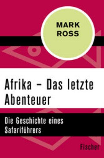 eBook Afrika - Das letzte Abenteuer Cover