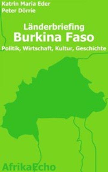eBook AfrikaEcho Länderbriefing Burkina Faso - Politik, Wirtschaft, Kultur, Geschichte Cover