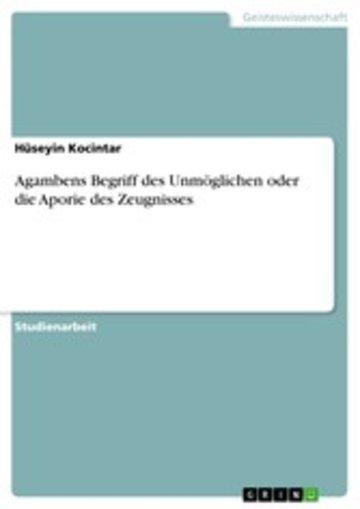 eBook Agambens Begriff des Unmöglichen oder die Aporie des Zeugnisses Cover