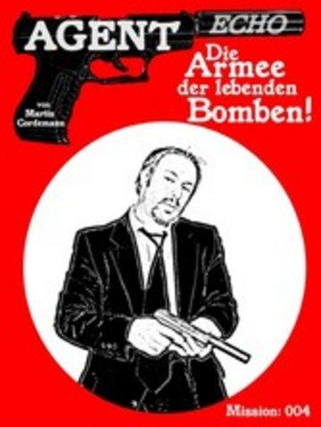 eBook AGENT ECHO - Die Armee der lebenden Bomben Cover