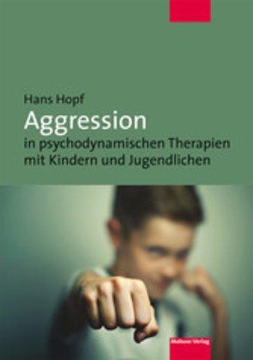 eBook Aggression in psychodynamischen Therapien mit Kindern und Jugendlichen Cover