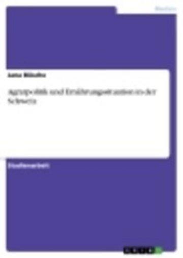 eBook Agrarpolitik und Ernährungssituation in der Schweiz Cover