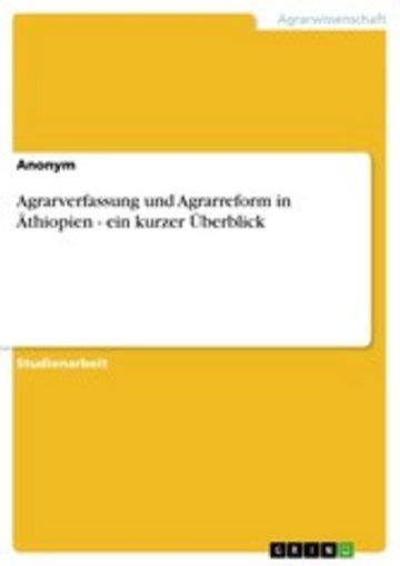 eBook Agrarverfassung und Agrarreform in Äthiopien - ein kurzer Überblick Cover