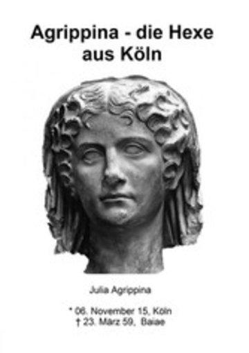 eBook Agrippina - die Hexe aus Köln Cover