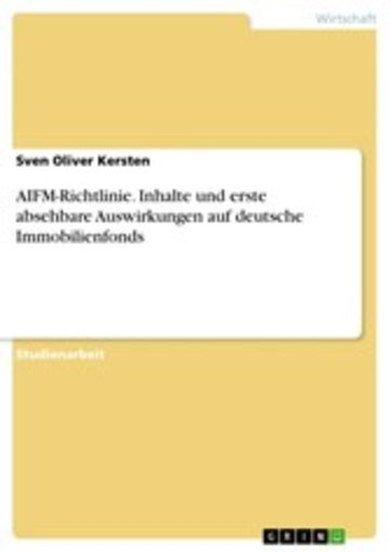 eBook AIFM-Richtlinie. Inhalte und erste absehbare Auswirkungen auf deutsche Immobilienfonds Cover