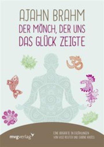 eBook Ajahn Brahm - Der Mönch, der uns das Glück zeigte Cover
