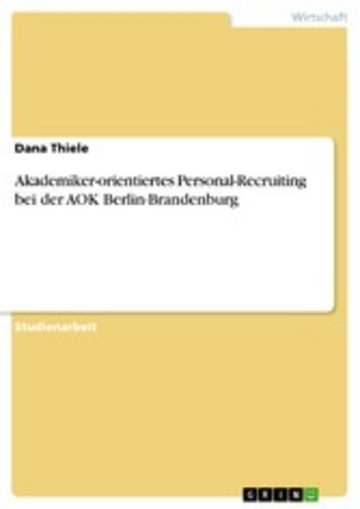 eBook Akademiker-orientiertes Personal-Recruiting bei der AOK Berlin-Brandenburg Cover